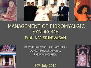MANAGEMENT OF FIBROMYALGIC SYNDROME