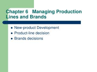Chapter 6   Managing Production Lines and Brands