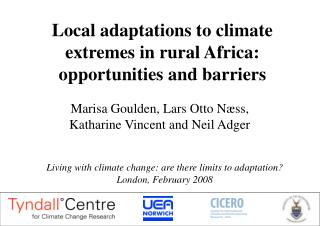 Local adaptations to climate extremes in rural Africa:  opportunities and barriers