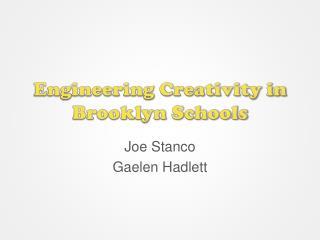 Engineering Creativity in Brooklyn Schools