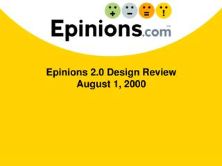 Epinions 2.0 Design Review  August 1, 2000