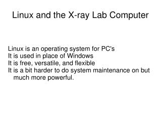 Linux and the X-ray Lab Computer