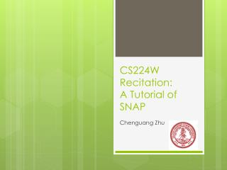 CS224W Recitation: A Tutorial of SNAP