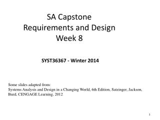 SA  Capstone  Requirements  and  Design Week 8 SYST36367 - Winter 2014