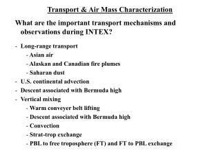 Transport & Air Mass Characterization