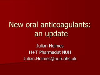 New oral anticoagulants:  an update