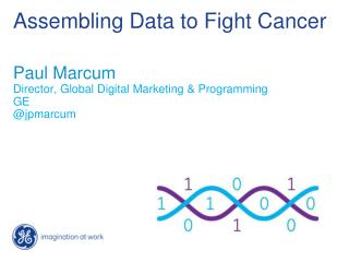 Assembling Data to Fight Cancer