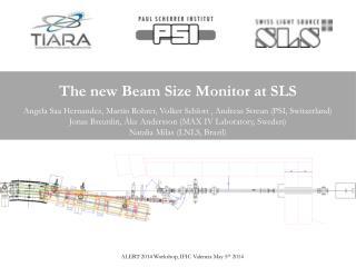 The new Beam Size Monitor at SLS