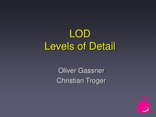 LOD Levels of Detail