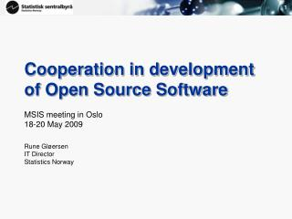 Cooperation in development of Open Source Software
