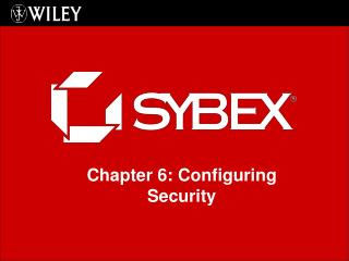 Chapter 6: Configuring Security