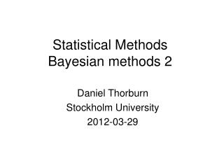 Statistical Methods  Bayesian methods 2