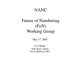 NANC Future of Numbering (FoN) Working Group