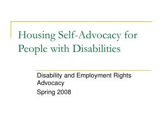 Housing Self-Advocacy for People with Disabilities