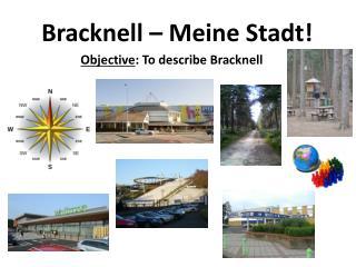 Bracknell –  Meine Stadt !