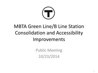 MBTA Green Line/B Line Station Consolidation and Accessibility Improvements