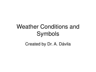 Weather Conditions and Symbols