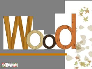 Task  – name 10 objects made of wood that is in close proximity to you.