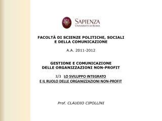 FACOLTÀ DI SCIENZE POLITICHE, SOCIALI  E DELLA COMUNICAZIONE A.A. 2011-2012