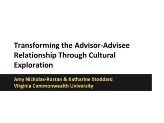 Transforming the Advisor-Advisee Relationship Through Cultural Exploration