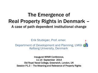 Erik Stubkjær,  Prof.  emer.