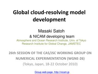 Global cloud-resolving model development