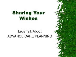 Sharing Your Wishes