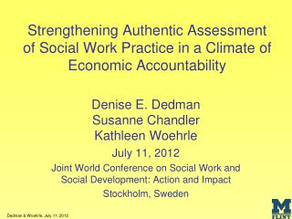 Denise E. Dedman Susanne Chandler Kathleen Woehrle July 11, 2012