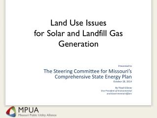 Land Use Issues  for  Solar  and Landfill Gas Generation