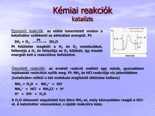 Kémiai reakciók katalízis