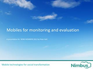 Mobile technologies for social transformation