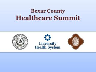 Bexar County  Healthcare Summit
