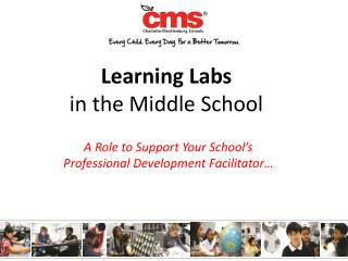 Learning Labs  in the Middle School