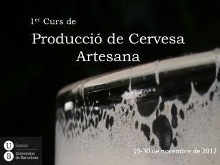 Producció  de Cervesa Artesana