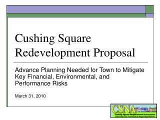 Cushing Square Redevelopment Proposal