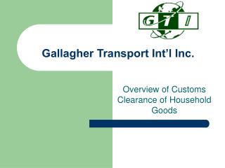 Gallagher Transport Int l Inc.