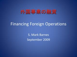 Financing Foreign Operations