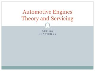 Automotive Engines Theory and Servicing