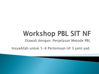 Workshop PBL SIT NF