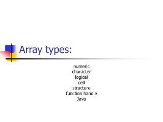 Array types:
