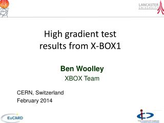 High gradient test results from X-BOX1