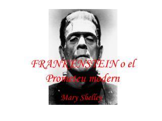 FRANKENSTEIN o el Prometeu modern
