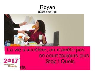 Royan (Semaine 18)