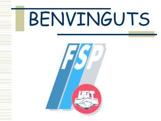BENVINGUTS