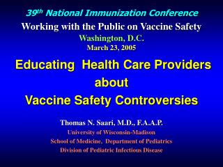 39th National Immunization Conference  Working with the Public on Vaccine Safety   Washington, D.C. March 23, 2005