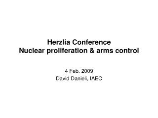 Herzlia Conference Nuclear proliferation  arms control