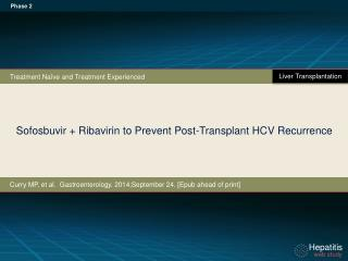 Sofosbuvir  + Ribavirin to Prevent Post-Transplant HCV Recurrence