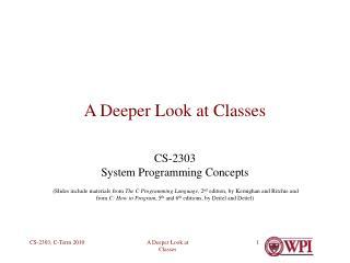 A Deeper Look at Classes