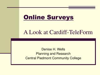 Online Surveys A Look at Cardiff-TeleForm