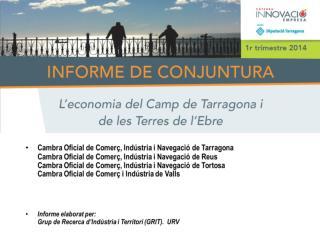 Informe trimestral de conjuntura. Camp de Tarragona i Terres de l'Ebre.